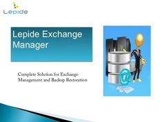 lepide-exchange-manager by Lepide Software (P) Limited via Slideshare