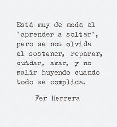 Se nos olvida Favorite Quotes, Best Quotes, Love Quotes, Inspirational Quotes, Wise Sayings, More Than Words, Some Words, Love Phrases, Pretty Quotes