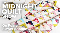 Scrappy On Point Triangle Quilt (an FMQ Love Story) | Midnight Quilt Sho...