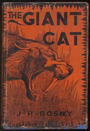 The Giant Cat or The Quest of Aoun and Zouhr. Translated from the French by The Honorable Lady Whitehead.