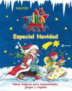 Kika Superbruja: Especial Navidad. Disponible en: http://xlpv.cult.gva.es/cginet-bin/abnetop?SUBC=BORI/ORI&TITN=135178