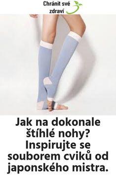 Jak na dokonale štíhlé nohy? Inspirujte se souborem cviků od japonského mistra. Lose Weight, Per Diem