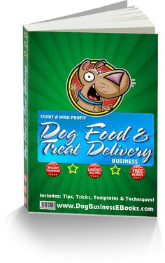 This ebook shows you how to start and run your own high profit dog food and treat delivery business. Make money delivering dog food. A great unique and niche business. Download the eBook today at: www.DogBusinessEbooks.com   dog birthday cake recipes