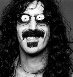 Frank Zappa - Honestly, on of the classiest performances at Madison Square Garden while he wore a white tux and played piano. Blew my little mind then! :)