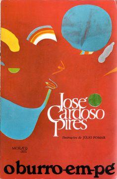 O Burro em Pé - José Cardoso Pires | Capa de Sebastião Rodrigues sobre Pormenor de Júlio Pomar