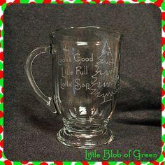 Christmas Vacation Mug  Looks Good Little Full Lotta Sap by LittleBlobOfGreen, $10.00