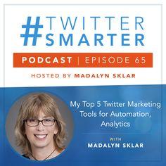 #65: My Top 5 Twitter Marketing Tools for Automation, Analytics via @madalynsklar Marketing Goals, Marketing Training, Online Marketing, Social Media Marketing, About Twitter, New Twitter, Buffer Social Media, Twitter Design, Social Media Management Tools