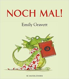 Noch mal!: Amazon.de: Emily Gravett, Uwe-Michael Gutzschhahn: Bücher
