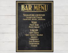 Wedding Bar Menu Sign, signature cocktail sign, Wedding chalkboard, wedding signs, great gatsby, roaring 20s, prohibition era, gold sign by LaminitasPrintables on Etsy https://www.etsy.com/listing/251436201/wedding-bar-menu-sign-signature-cocktail