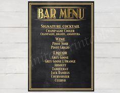 Wedding Bar Menu Sign, signature cocktail sign, Wedding chalkboard, wedding signs, great gatsby, roaring 20s, prohibition era, gold sign by LaminitasPrintables on Etsy https://www.etsy.com/listing/251436201/wedding-bar-menu-sign-signature-cocktail