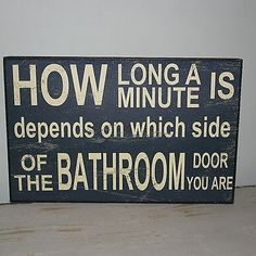 Vintage style distressed wall plaque/sign HOW LONG IS A MINUTE BATHROOM fun gift | eBay