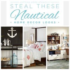 Stencils to Steal These Nautical Home Decor Looks from Pottery Barn! Welcome back, my DIY decorating friends!  Cutting Edge Stencils is super excited about the warm weather temps that have been hitting Northern NJ lately.  It has totally put us into the Summer spirit.  In fact, as we browse our