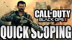 Black Ops 2 Quickscoping Tips