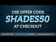 The Official Fifty Shades of Grey Sex Toy Collection is finally here. Get FREE Shipping and a FREE BIG O Kit – that includes the Climax Jell and a Mini Travel Vibrator. Just enter the Adam and Eve Coupon Code SHADES50 at the www.AdamAndEve.com checkout.