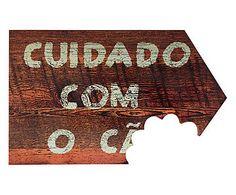 Placa Decorativa Cuidado com o C... - 30x18cm