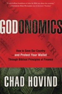 Godonomics by Chad Hovind -- Now Available in Trade Paper!
