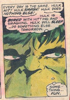 Hulk more complex than you think.
