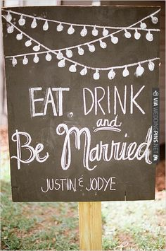 eat drink and be married sign | VIA #WEDDINGPINS.NET