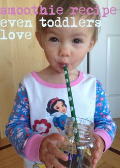 even my babies love this: Kandeeland: Super Smoothie Recipe: even toddlers love