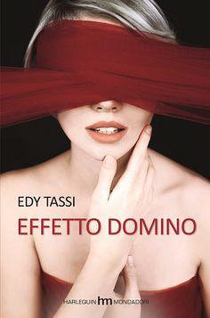 Le Lettrici Impertinenti: [Recensione] EFFETTO DOMINO - Edy Tassi