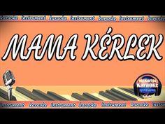 (237) Koncz Zsuzsa - Mama Kérlek (KARAOKE/Instrumental) - YouTube Karaoke, Tech Companies, Instruments, Company Logo, Youtube, Youtubers, Musical Instruments, Youtube Movies, Tools