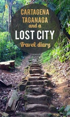 Travel diary: Cartagena, Taganga, and a lost city -- Colombia is awesome.