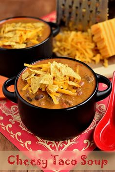 Cheesy Taco Soup (sub out for less butter, non-fat milk and reduced fat cheese to healthify)
