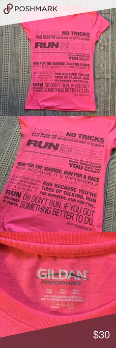 """💪🏽 """"There Is No Trick""""  Pink TShirt Need a little motivation to hit the pavement and get your run in? This neon pink t-shirt will not only make you visible, but will add a little running inspiration - thanks to the Jeff Edmonds quote. The shirt is Gildan's performance blend, so it is moisture wicking, to help you power through your workout. All reasonable offers welcome! Gildan Tops Tees - Short Sleeve"""