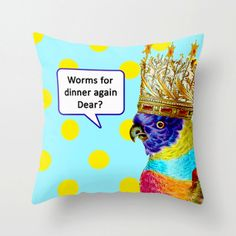 Worms For Dinner Birdie Throw Pillow Mother's Day by UrbanCreative, $36.00