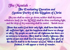 The Messiah - The Everlasting Duration and Spotless Purity of this Kingdom of Christ
