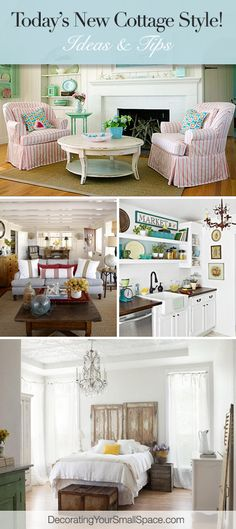Today's New Cottage Style! • Tips & Ideas!