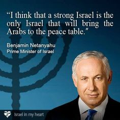 I THINK THAT A STRONG ISRAEL IS THE ONLY ISRAEL