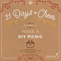 Daily Cheer: Make a day picnic. | Our holiday calendar is filled with daily inspiration for celebrating the season! We invite you to celebrate with us: Click to see the full 31 Days Of Cheer Holiday Calendar by Papyrus. Follow us on Snapchat @shopPapyrus to see how we're celebrating. Enter our weekly giveaway on Facebook for your chance to win a $75 Gift Card for you and a friend to shop at www.papyrusonline.com Happy Holidays! ~Papyrus