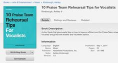 Check out this short book that gives useful tips on how to have an efficient and fun Praise Team rehearsal. This book focuses on the vocalists and gives both leaders and volunteers advice. Purchase on iTunes for $5.99.  Here is a direct link:  h t t p s : / / i t u n e s . a p p l e . c o m / u s / b o o k / 1 0 - p r a i s e - t e a m - r e h e a r s a l - t i p s / i d 8 8 4 5 9 5 4 3 6 ? m t = 1 1