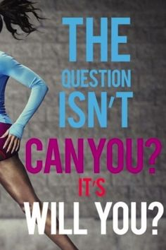 The question is will you? quotes quote fitness workout motivation exercise motivate workout motivation exercise motivation fitness quote fitness quotes workout quote workout quotes exercise quotes