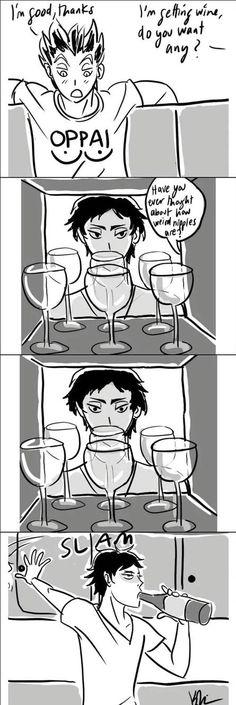 Bokuaka Just go with the whole bottle forget the glass Kuroo X Kenma, Akaashi Keiji, Daisuga, Kuroken, Bokuaka, Iwaoi, Kagehina, Haikyuu Funny, Haikyuu Fanart