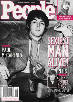 "People Magazine -- Paul McCartney - Sexiest Man Alive - November 23, 1967 // Many people believe that James Paul McCartney died in late 1966 and was replaced -- that would mean that the ""Paul"" featured in this story was his replacement....."