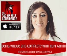 Being Whole and Complete With Rupi Kainth 1