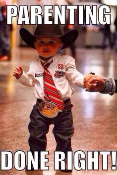 Cowboy baby will be our little. with a buckle as big as them. Cowboy Girl, Cowboy Baby, Little Cowboy, Cowboy Up, Little Man, Cowboy Humor, Cute Kids, Cute Babies, Baby Kids
