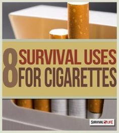 Ideas on how to make survival uses for cigarettes. Survival Tips and Prepping Ideas Doomsday Survival, Doomsday Prepping, Apocalypse Survival, Survival Life, Survival Food, Wilderness Survival, Outdoor Survival, Survival Prepping, Emergency Preparedness