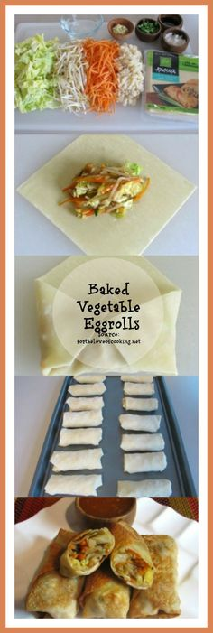 Baked Vegetable Egg Rolls: Recipe by For the Love of Cooking ... I Love this recipe since the egg roll wraps can really be filled with whatever you want. So many possibilities for this recipe.