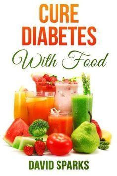 Diabetes: Diabetes Diet: Cure Diabetes with Food: Eating to Prevent, Control and Reverse Diabetes (Diabetes Cure, Reverse Diabetes, Insulin Resistance, Diabetes Cure) (Volume 1) * Check this awesome product by going to the link at the image. #diabetescure #DiabetesCureDads