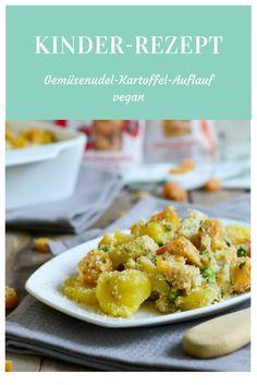 Kinderrezept: Genüsenudel-Kartoffel-Auflauf. Vegan.