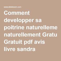 Comment developper sa poitrine naturellement Gratuit pdf avis livre sandra lepervier ebook