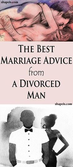 The Best Marriage Advice from a Divorced Man #fitness #beauty #hair #workout #health #diy #skin #Pore #skincare #skintags #skintagremover #facemask #DIY #workout #womenproblems #haircare #teethcare #homerecipe