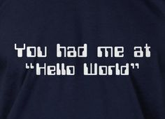 funny Shirt - Programer Hello World T-Shirt Computer science code software Geek nerd Tee Shirt  Mens Ladies Womens