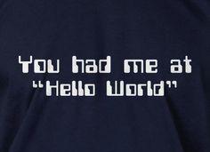 funny Shirt - Programer Hello World T-Shirt Computer science code software Geek nerd Tee Shirt  Mens Ladies Womens