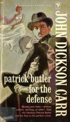 Patrick Butler For The Defense by John Dickson Carr. Golden Age crime fiction, US paperback edition.