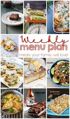 Weekly Meal Plan Week 7 - 10 top bloggers bringing you 6 dinner recipes, 2 side dishes and 2 desserts to make a quick, easy, and delicious…
