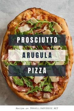 Prosciutto Arugula Pizza Recipe - How to make delicious arugula prosciutto pizza in 25 minutes using only 4 ingredients including Prosciutto di Parma. Check out this easy Italian pizza recipe on Travelling Foodie. #travellingfoodie #recipes #easyrecipes #pizza Prosciutto Pizza, Arugula Pizza, Prosciutto Recipes, Arugula Recipes, Dinner Recipes Easy Quick, Healthy Dinner Recipes, Cheese Tasting, How To Make Pizza, Pizza Recipes